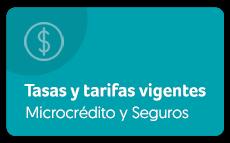 Ver tasas y tarifas vigentes microcrédito y seguros