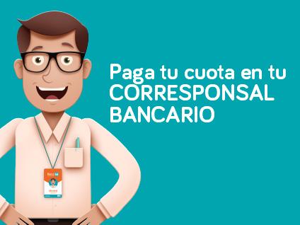 Imagen Paga tu cuota en tu corresponsal Bancario