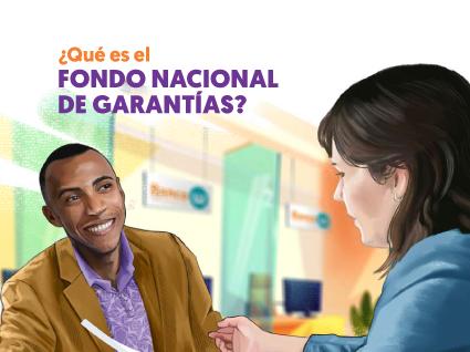 Imagen ¿Qué es el Fondo Nacional de Garantías?